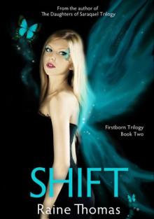 Shift - Raine Thomas