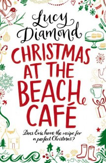 Christmas at the Beach Cafe - Lucy Diamond