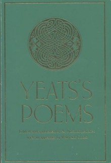 The Poems of W.B. Yeats - W.B. Yeats, Richard J. Finneran