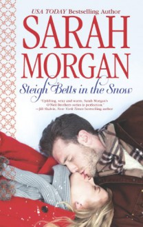 Sleigh Bells in the Snow - Sarah Morgan