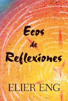 Ecos de Reflexiones - Elier Eng