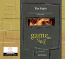 Game as Ned - Tim Pegler