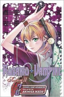 Rosario+Vampire: Season II, Vol. 2 - Akihisa Ikeda