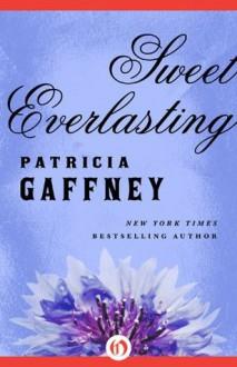 Sweet Everlasting - Patricia Gaffney