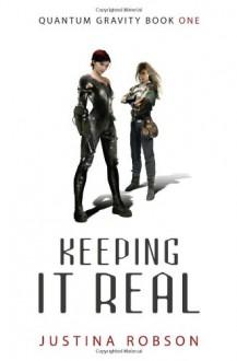 Keeping It Real - Justina Robson