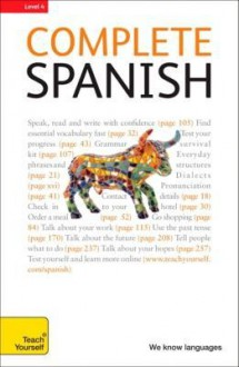 Complete Spanish With Two Audio C Ds: A Teach Yourself Guide (Teach Yourself Language) - Juan Kattán-Ibarra