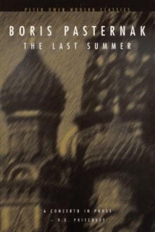 The Last Summer - Boris Pasternak, Борис Пастернак, George Reavey
