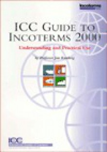ICC Guide to Incoterms 2000 - Jan Ramberg, Frank Reynolds