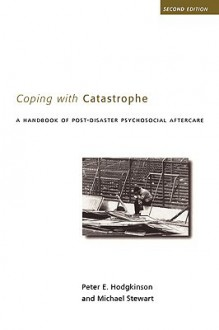 Coping with Catastrophe - Pete Hodgkinson, Michael Stewart
