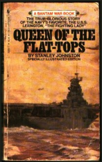Queen of the Flat-Tops - Stanley Johnston