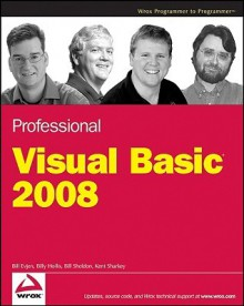 Professional Visual Basic 2008 - Bill Evjen, Billy Hollis, Bill Sheldon
