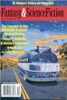 Fantasy & Science Fiction, December 2003 - Gordon Van Gelder, M. Rickert, Michael Reaves, Albert E. Cowdrey, R. Garcia y. Robertson, Rand B. Lee, John Morressy