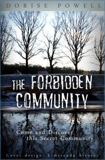 The Forbidden Community - Dorise Powell, Angel Armstead, Kelly, Ermisenda Alvarez