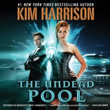 The Undead Pool - Marguerite Gavin,Kim Harrison
