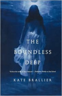 The Boundless Deep - Kate Brallier