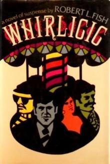 Whirligig - Robert L. Fish