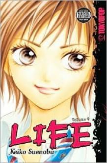 Life, Vol. 9 - Keiko Suenobu