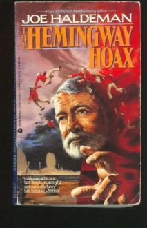 Hemingway Hoax - Joe Haldeman