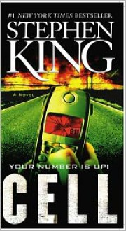 Cell: A Novel - Stephen King