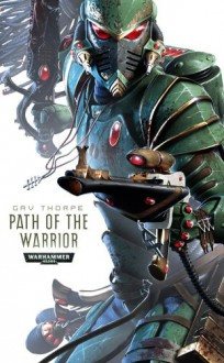 Path of the Warrior - Gav Thorpe