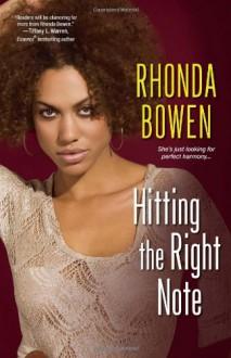 Hitting the Right Note - Rhonda Bowen