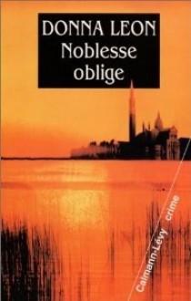 Noblesse oblige - Donna Leon