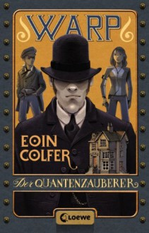 Der Quantenzauberer - Eoin Colfer