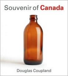 Souvenir of Canada - Douglas Coupland