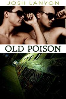 Old Poison - Josh Lanyon