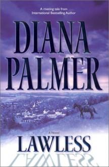 Lawless - Diana Palmer