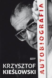 Autobiografia - Krzysztof Kieślowski, Danuta Stok