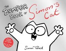 The Bumper Book of Simon's Cat - Simon Tofield