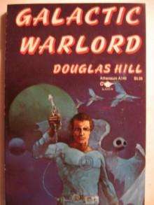 Galactic Warlord - Douglas Arthur Hill