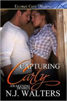 Capturing Carly - N.J. Walters