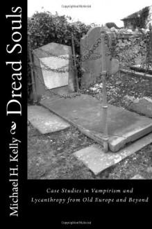 Dread Souls - Michael H. Kelly