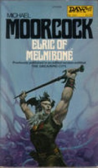 Elric of Melnibone - Michael Moorcock