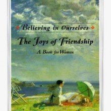 Believing in Ourselves: The Joys Of Friendship - Ariel Books