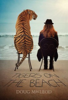 Tigers on the Beach - Doug MacLeod