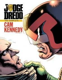Judge Dredd: The Complete Cam Kennedy, Volume 1 - John Wagner, Cam Kennedy