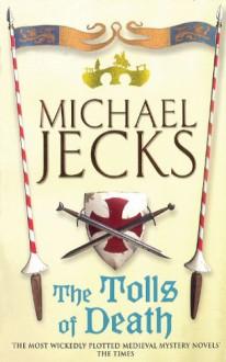 The Tolls of Death - Michael Jecks