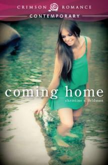 Coming Home - Christine S. Feldman