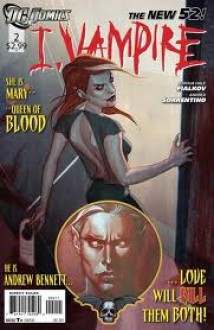 I, Vampire, Issue #2: Girls Just Want To Have Fun - Joshua Hale Fialkov