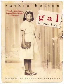 Gal: A True Life - Ruthie Bolton, Josephine Humphreys
