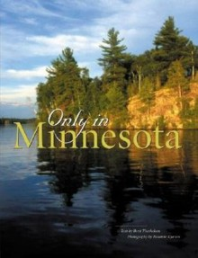 Only in Minnesota - Roxanne Kjarum, Berit Thorkelson