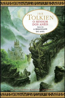 A Irmandade do Anel (O Senhor dos Anéis, #1) - J.R.R. Tolkien, Fernanda Pinto Rodrigues
