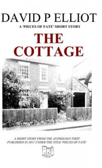 The Cottage - David P. Elliot