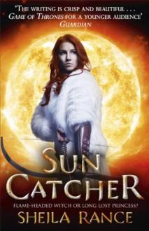 Sun Catcher (Sun Catcher Trilogy 1) - Sheila Rance