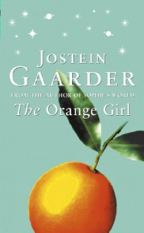 The Orange Girl - Jostein Gaarder