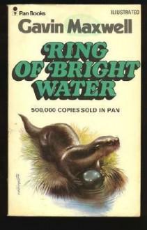 Ring Of Bright Water. - Gavin. Maxwell