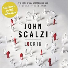 Lock In - John Scalzi,Wil Wheaton